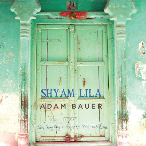 Shyam Lila by Adam Bauer