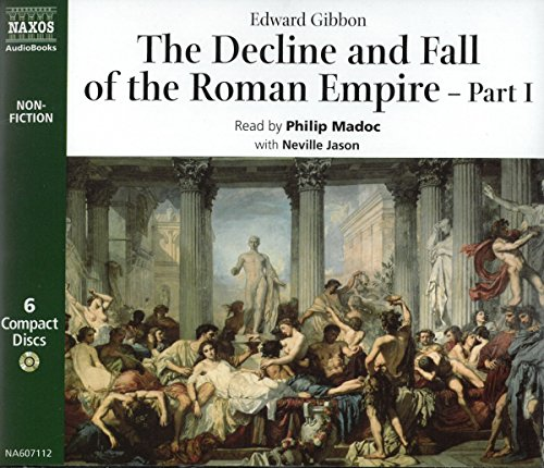 The Decline and Fall of the Roman Empire (Classic non-fiction)
