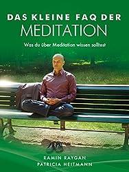 Das kleine FAQ der Meditation: Was du über Meditation wissen solltest