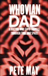 Whovian Dad: Doctor Who, Fandom and Fatherhood