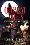OFFBEAT TALES: Of Fantasy, Horror, Humor and Hope