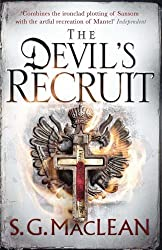 Devil's Recruit (Alexander Seaton 4): Written by S. G. MacLean, 2014 Edition, Publisher: Quercus [Paperback]