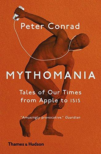 Mythomania par Peter Conrad