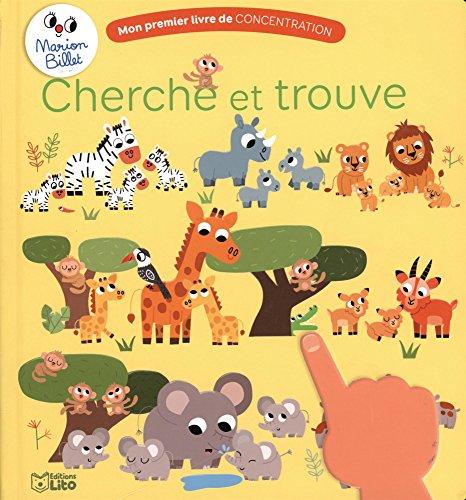 Mon premier livre de concentration: Cherche et trouve - Dès 2 ans par Marion Billet