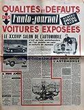AUTO JOURNAL (L') [No 16] du 15/10/1950 - QUALITES ET DEFAUTS DES VOITURES EXPOSEES - LE XXXVIIE SALON DE L'AUTOMOBILE - N'EST QU'UNE ANTICHAMBRE OU L'ON GUETTE EN VAIN LA VOITURE DE DEMAIN PAR MAURICE EVRARD - A NOS AMIS - REFERENDUM - IL FAUT QUE NOUS FASSIONS TOUS UN GROS EFFORT POUR ASSURER LE SUCCES DU PREMIER REFERENDUM AUTOMOBILE - L'AUTO-JOURNAL - REDACTION-ADMINISTRATION - SOMMAIRE - HONNI SOIT QUI MAL Y PENSE - DEUX DANGERS MENACENT - L'AUTOMOBILE - L'AUTO-JOURNAL EST HEUREUX DE PRESE