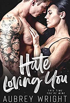 Hate Loving You by [Wright, Aubrey]