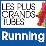 Les Plus Grands Tubes Running [Explicit]