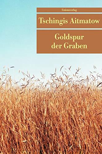 Goldspur der Garben (Unionsverlag Taschenbücher)