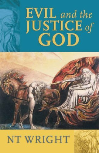 Evil and the Justice of God by N. T. Wright (2006-03-24)