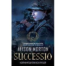 SUCCESSIO: A Carina Mitela Roma Nova thriller (Roma Nova Thriller Series)