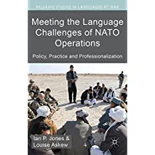 Meeting the Language Challenges of NATO Operations: Policy, Practice and Professionalization