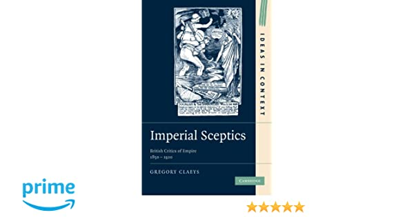 Imperial Sceptics (Ideas in Context)