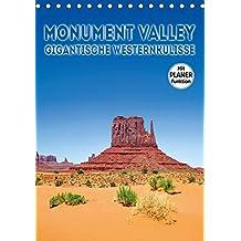 MONUMENT VALLEY Gigantische Westernkulisse (Tischkalender 2019 DIN A5 hoch): Fantastische Landschaft im Südwesten der USA (Planer, 14 Seiten ) (CALVENDO Natur)