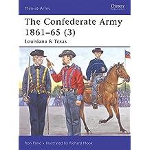 The Confederate Army 1861-65 (3): Louisiana & Texas