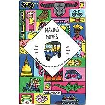 Making Moves: Ungewöhnliche Arten von A nach B zu gelangen