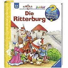 Die Ritterburg (Wieso? Weshalb? Warum? junior, Band 4)