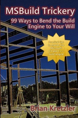 PDF MSBuild Trickery: 99 Ways to Bend the Build Engine to