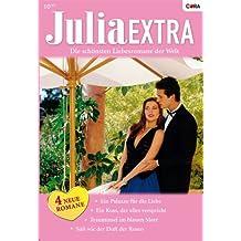 Julia Extra Band 0270: Trauminsel im blauen Meer / Süss wie der Duft der Rosen / Ein Kuss, der alles verspricht / Ein Palazzo für die Liebe /