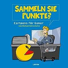Sammeln Sie Punkte?: Cartoons für Gamer (Tot aber lustig)