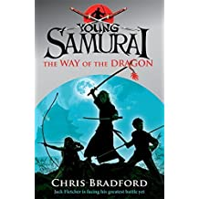 The Way of the Dragon (Young Samurai, Book 3) by Chris Bradford (2010-03-04)