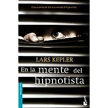 En la mente del hipnotista (Bestseller Internacional)