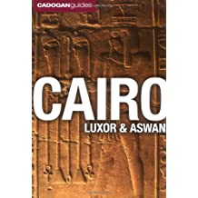 Cairo, Luxor and Aswan (Cadogan Guides Cairo, Luxor, Aswan) (Cadogan Guide Switzerland)