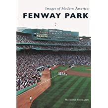 Fenway Park (Images of Modern America)