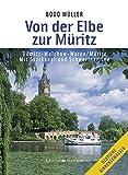 Von der Elbe zur Müritz: Dömitz - Malchow - Waren/Müritz - Mit Störkanal und Schweriner See