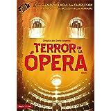 Terror en la ópera