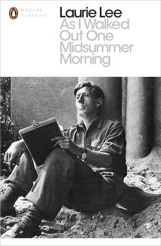As I Walked Out One Midsummer Morning (Penguin Modern Classics) by Laurie Lee (15-May-2014) Paperback