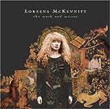 The Mask and Mirror by Loreena McKennitt (2006-11-14) -