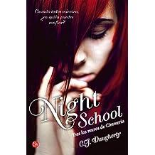 Night School. MAXI: Tras los muros de Cimeria (Spanish Edition) by C.J. Daugherty (2013-07-25)