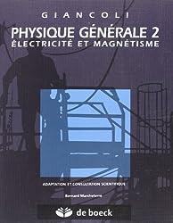 Physique,tome 2 : Electricité