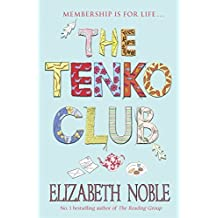 By Elizabeth Noble The Tenko Club (New Ed) [Paperback]