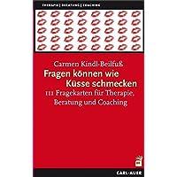 Fragen können wie Küsse schmecken, 111 Fragekarten für Therapie, Beratung und Coaching