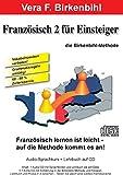 Französisch für Einsteiger Teil 2. Audio-CD plus pdf-Handbuch auf CD-ROM