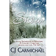 Let it Snow by CJ Carmichael (2014-11-20)