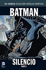 Batman Silencio parte 1 par Jeph Loeb