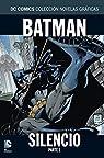 Batman Silencio parte 1 par Loeb