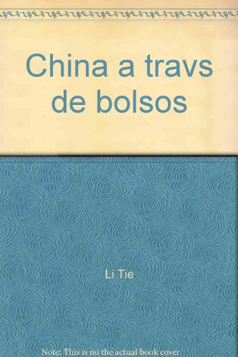 China a Traves De Bolsos