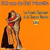 Les Grands Classiques De La Chanson Musette