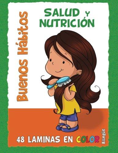 Buenos Hábitos: Salud y Nutrición