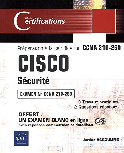 CISCO - Sécurité - Préparation à la certification CCNA 210-260 par Jordan ASSOULINE