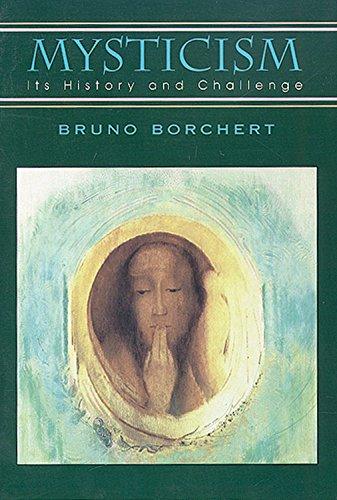 Mysticism: its History and Challenge por Bruno Brochert