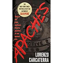 [(Apaches)] [By (author) Lorenzo Carcaterra] published on (September, 1998)