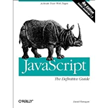 JavaScript: The Definitive Guide by David Flanagan (2001-12-15)