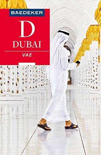 Baedeker Reiseführer Dubai, Vereinigte Arabische Emirate: mit Downloads aller Karten und Grafiken (Baedeker Reiseführer E-Book) (German Edition)
