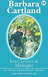 Love Leaves at Midnight: Volume 69 (The Eternal Collection) by Barbara Cartland (2014-06-09)