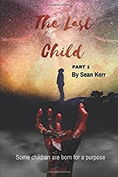 The Last Child part 1: A Contemporary Horror thriller steeped in occult and supernatural mystery.