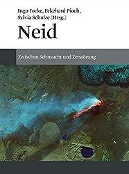 Neid: Zwischen Sehnsucht Und Zerstörung